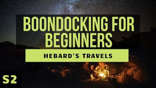 RV Nomad Life | Boondocking (Drycamping) For Beginners: What We Wish We Had Known