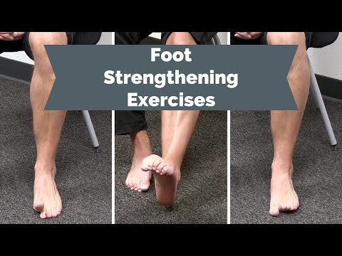 Foot Strengthening Exercises