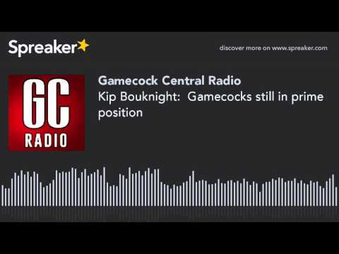 Kip Bouknight:  Gamecocks still in prime position