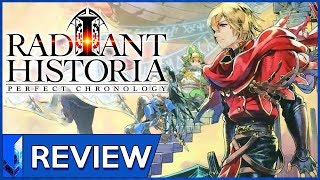 A Modern Classic? || Radiant Historia Perfect Chronology Review