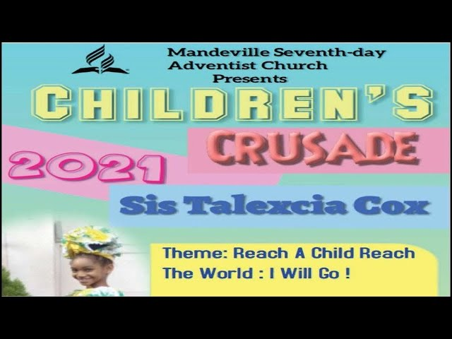 Children Evangelistic Series   Get Up! Arise! I Will Go!   Sis. Talexcia Cox   May 29, 2021