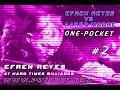 #2 •Efren Reyes vs Aaron Moore / 1-Pocket / Jun 2016