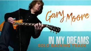 Gary Moore - In My Dreams Solo Backing Track #GaryMoore #InMyDreams