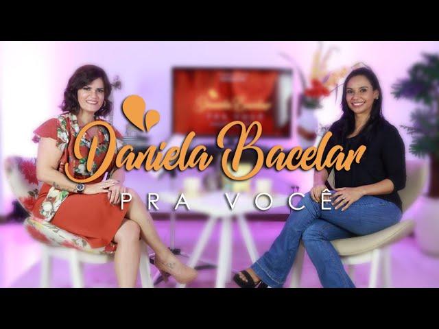 #2 Daniela Bacelar pra Você - Fala Drika!