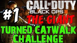 "BLACK OPS 3 ZOMBIES: The Giant! ★ Ultimate ""TURNED CATWALK"" Challenge [1]"