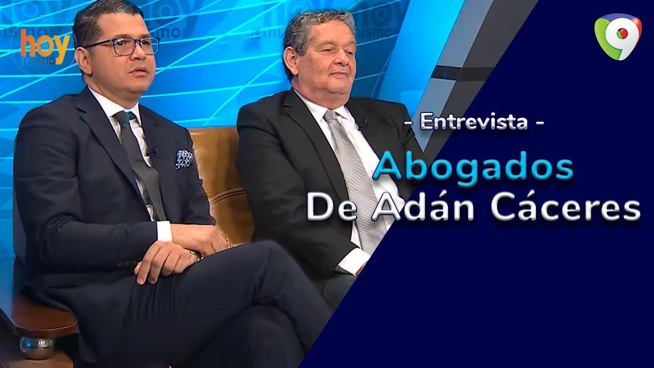 Abogados de Adán Cáceres procederán legalmente contra el Estado Dominicano | Hoy Mismo