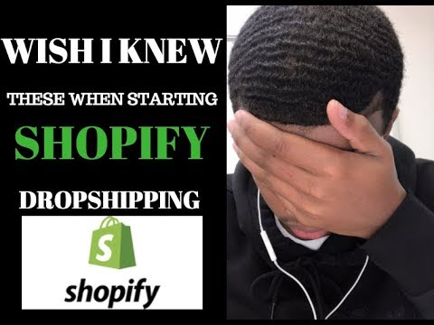WHAT I WISH I KNEW WHEN STARTING SHOPIFY