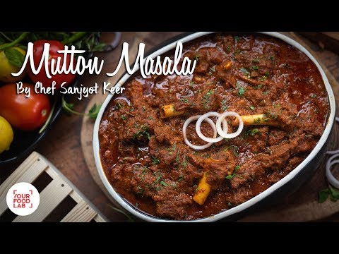 Mutton Masala Recipe | Chef Sanjyot Keer