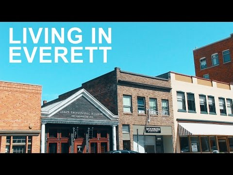 Living in Everett, WA