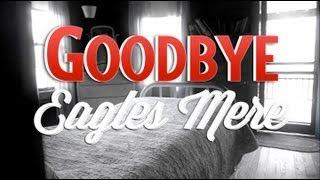 Goodbye Eagle's Mere