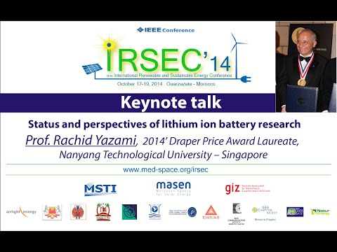 Q&A - Status and perspectives of lithium ion battery research by Rachid Yazami - IRSEC 14