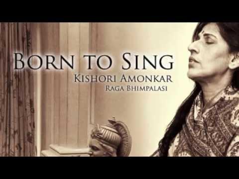 KISHORI AMONKAR ~ BORN TO SING (RAGA BHIMPALASI)