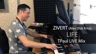 Download ZIVERT - Life (TPaul LIVE Rmx) Mp3 and Videos