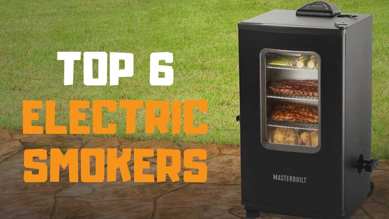 Best Electric Smokers 2020 Best Electric Smoker in 2019   Top 6 Electric Smokers Review   YouTube