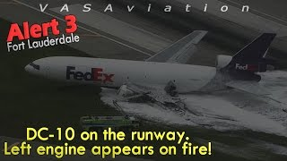 Gambar cover [REAL ATC] Fedex MD-10 GEAR COLLAPSES + CAUGHT FIRE at Fort Lauderdale!