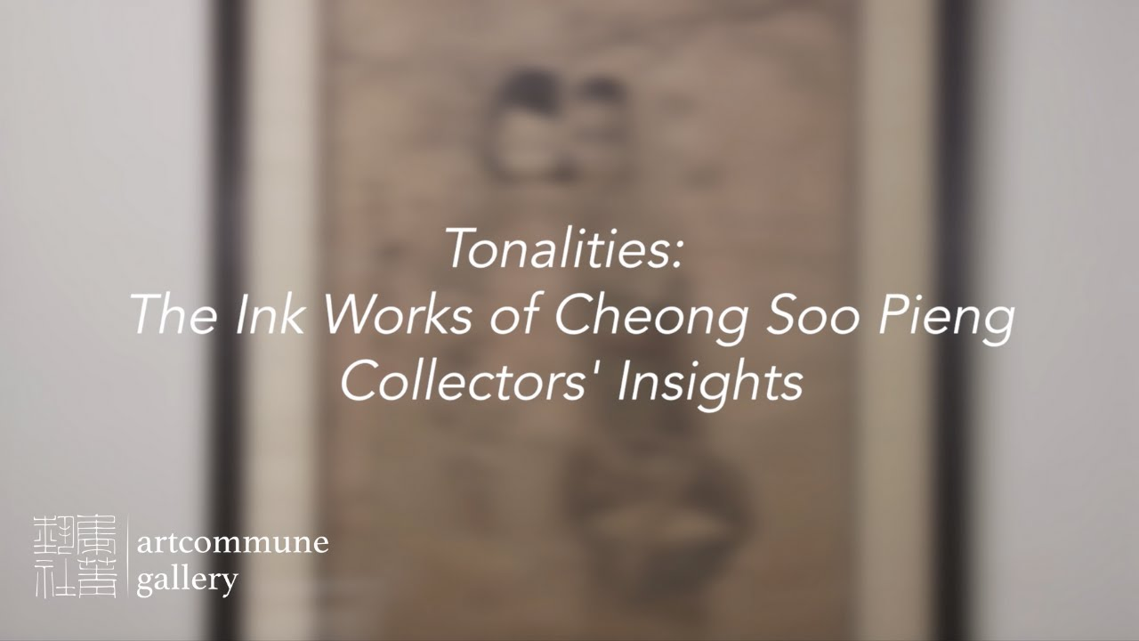 Collectors' Insights— Tonalities: The Ink Works of Cheong Soo Pieng (2021)