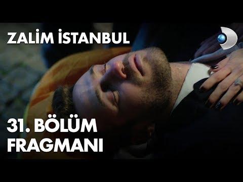 Zalim İstanbul 31. Bölüm Fragmanı