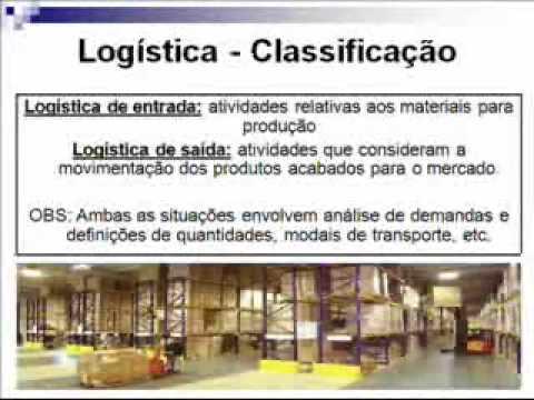 Curso de Logística - aula# 01 de YouTube · Duração:  7 minutos 6 segundos