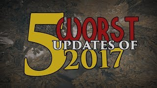 Top 5 WORST Updates of 2017