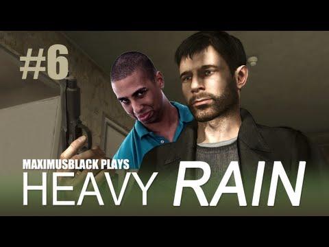 Heavy Rain Playthrough With MaximusBlack Part 6
