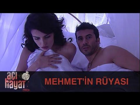Mehmet'in Rüyası - Acı Hayat 35.Bölüm thumbnail