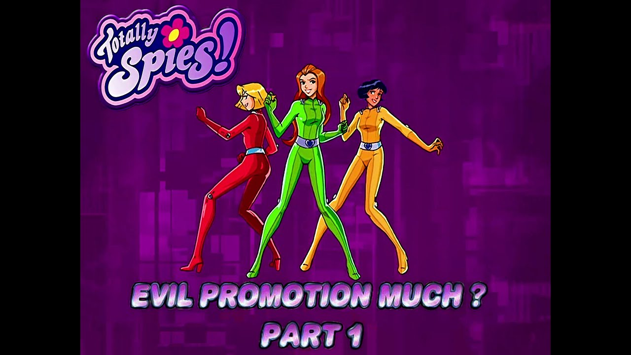 Download Totally Spies 4K 60fps (Season 3 Episode 24 Evil Promotion Much, Part 1)