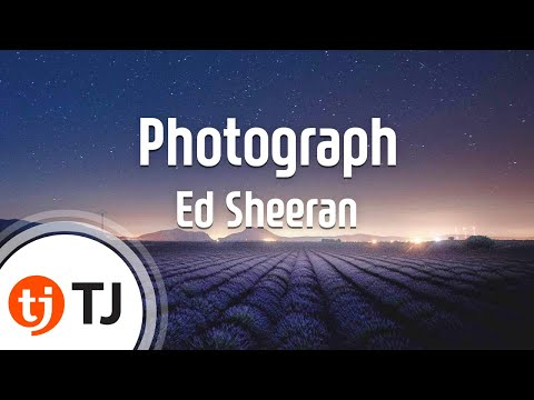 [TJ노래방] Photograph - Ed Sheeran  / TJ Karaoke