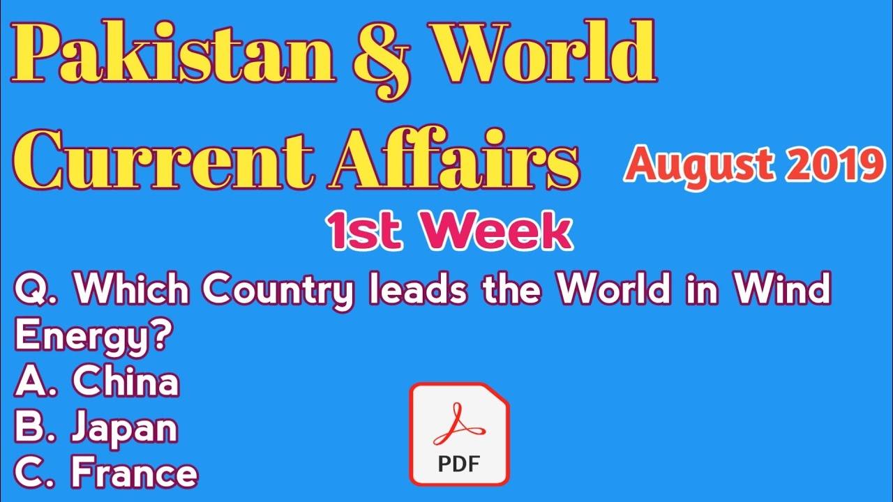 Current Affairs 2019   Pakistan & World Current Affairs   August 2019   1st  Week  