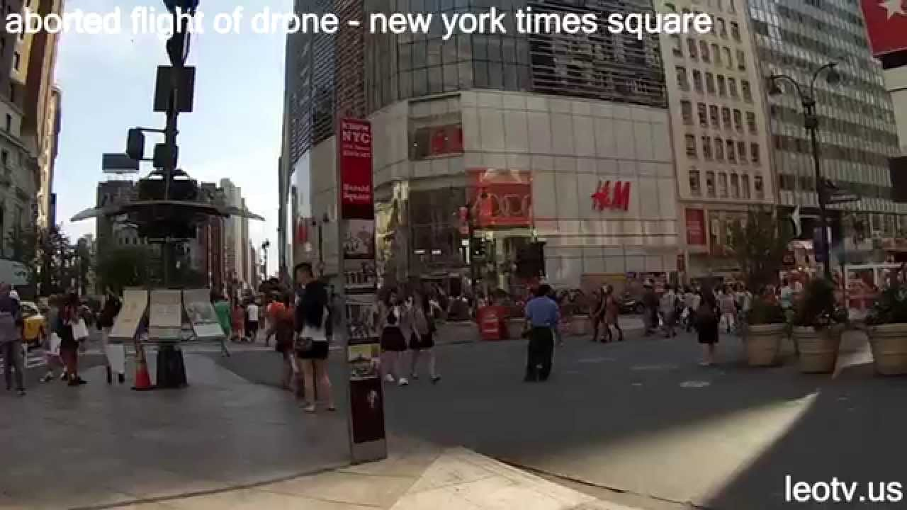 aborted flight of drone new york times square - YouTube