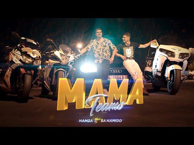 Hamza ft Ba hamid-MAMA TEAMO (clip officiel) - Hamza Benzaroual