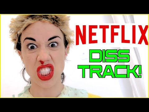 NETFLIX DISS TRACK!!!