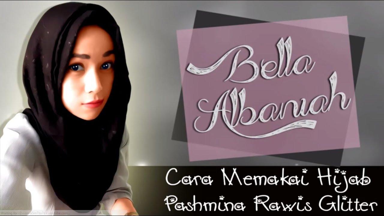 Cara Memakai Hijab Pashmina Rawis Gliter Terbaru 2016 YouTube