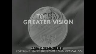 bausch lomb wwii film to greater vision glass optical manufacturing 1940s 75584