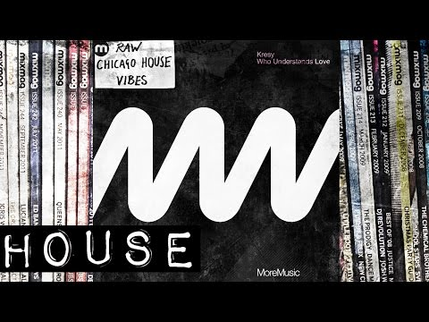 HOUSE: Kresy - Who Understands Love ft Jay [More Music]