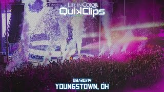 Life In Color - UNLEASH - Youngstown, OH - 08/30/14 - QuikClip
