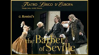 Rossini - THE BARBER OF SEVILLE - Teatro Lirico D'Europa - PROMO film