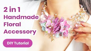 2019 Summer DIY Headpiece/Necklace IDEA. Fantastic 2 in 1 Accessory With Flowers! 💜Jewelry Tutorial