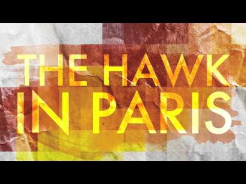 """""""Freaks"""" by The Hawk In Paris"""