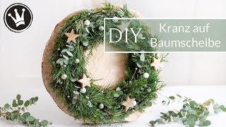 DIY - Weihnachtsdeko   Kranz auf Baumscheibe   Kranz selber machen   Adventskranz   Kranz stecken