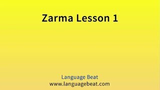 Learn Zarma :  Lessons 1- 21 for Beginners