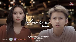 "WEB SERIES LOVE IS ""US"" - OFFICIAL TRAILER"