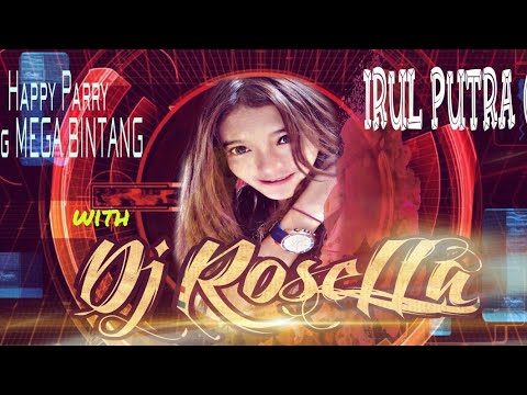 HAPPY PARTY SANG MEGA BINTANG IRUL sang PUTRA TUNGGAL 09 with DJ ROSELLA