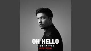 Oh Hello (ALIGEE Remix)