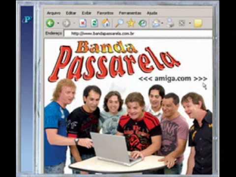 Banda Passarela - Amiga.com