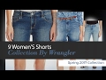 9 Women'S Shorts Collection By Wrangler Spring 2017 Collection