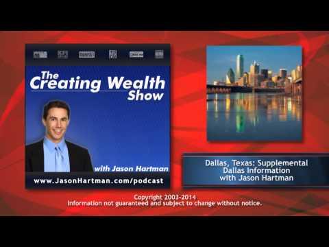 Creating Wealth #206 - Supplemental Dallas Information with Jason Hartman