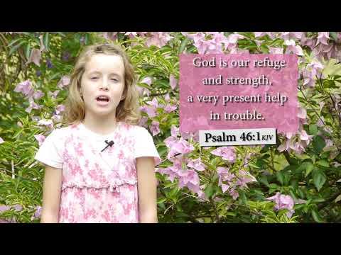 Psalm 46:1 KJV - God is our refuge and strength - Musical Memory Verse