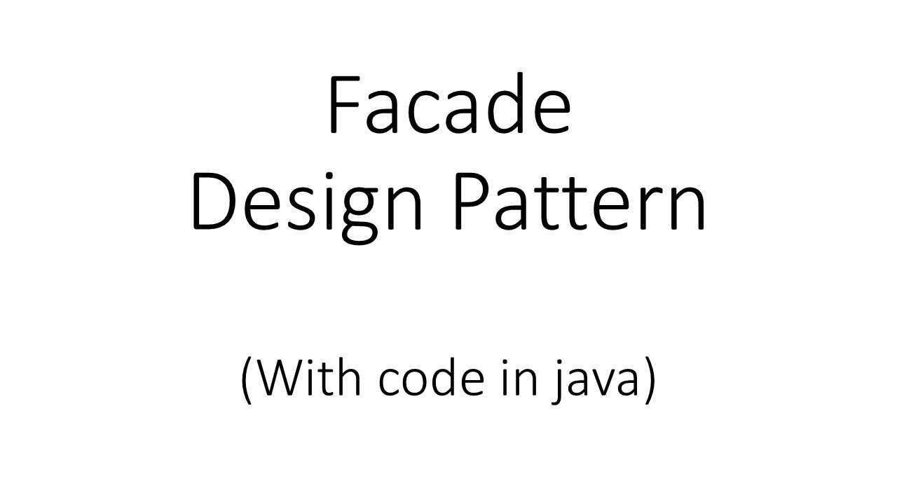 Java Design Patterns 6 Facade Design Pattern Youtube