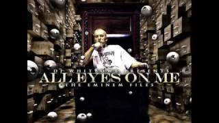 Hate Me Again - Eminem All Eyes On Me