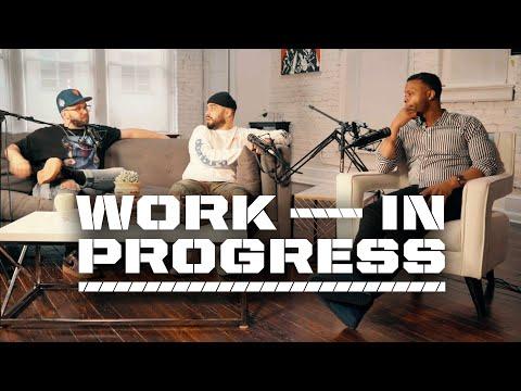 The Work In Progress Podcast | Ep  6 - Til Death